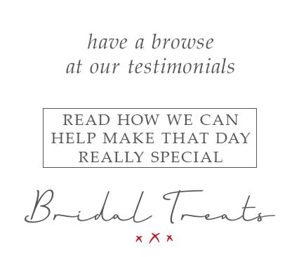 Bridal Treats Testimonials